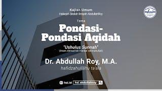 Kitab Ushulus Sunnah Imam Ahmad bin Hanbal – Pertemuan 11 | MT Qolbun Salim