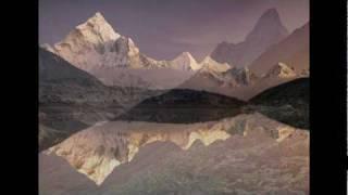 Nepal, Tibet and the Himalayas - Tibetan Chant sung by Dechen