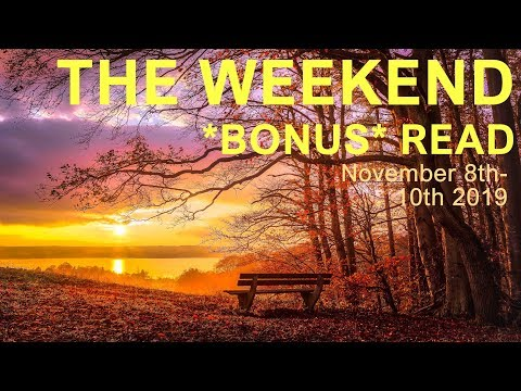 "WEEKEND *BONUS* READ  ""ACCEPT THIS GIFT""  November 8-10 2019 - Daily Tarot"