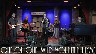 ONE ON ONE: 10,000 Maniacs - Wild Mountain Thyme May 22nd, 2015  City Winery New York