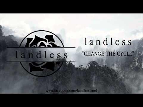 landless - landless - Change The Cycle