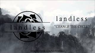 Video landless - Change The Cycle