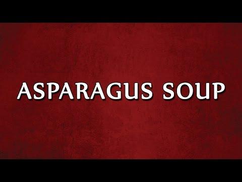 Asparagus Soup | EASY RECIPES