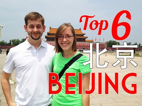 Top 6 Things to do in Beijing, China