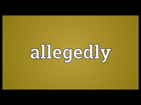 Allegedly Meaning