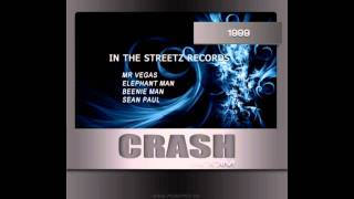 Crash Riddim Mix (Dr. Bean Soundz) [1999 In The Street Records]