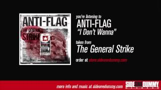 Anti-Flag - I Don't Wanna