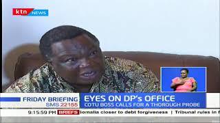 How Echesa roped DP William Ruto in Sh39b gun fraud case
