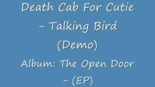 Death Cab For Cutie - Talking Bird (Demo)