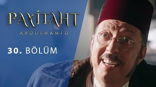 Payitaht Abdulhamid episode 30 with English subtitles Full HD