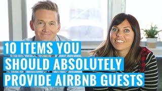 10 Items You Should Absolutely Provide Your Airbnb Guests