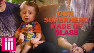 Our Fragile Superhero Son Who Can Break Like Glass | Living Differently