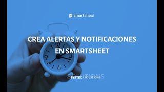 TIPS EN MENOS DE 3 MINUTOS | Alertas y notificaciones en Smartsheet