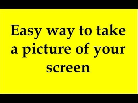 Easy way to take a picture of your screen