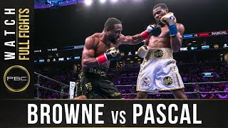 Browne vs Pascal Full Fight: August 3, 2019 - PBC on FOX