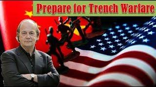 Jim Rickards! Prepare for Trench Warfare