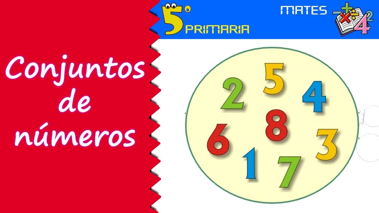 Conjuntos de números. Mate, 5º Primaria. Tema 13