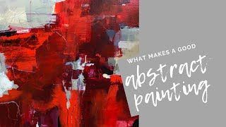 What Makes a Good Abstract Painting?