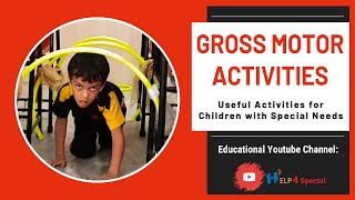 Gross Motor Activity For Children With Special Needs | Help 4 Special