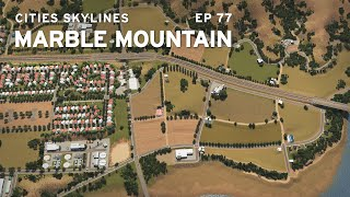 Amtrak and Agriculture | Cities Skylines: Marble Mountain 77
