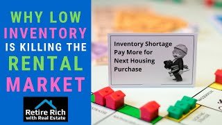 Why Low Inventory is Killing the Rental Market