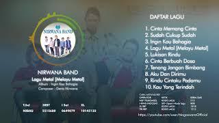 Nirwana Band   Ingin Kau Bahagia (Full Album)