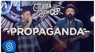 Jorge & Mateus   Propaganda [Terra Sem CEP] (Vídeo Oficial)