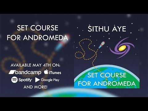 Sithu Aye - Set Course for Andromeda (Full Album Stream) - YouTube