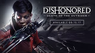 Dishonored: Death of the Outsider (Ключ для Steam)