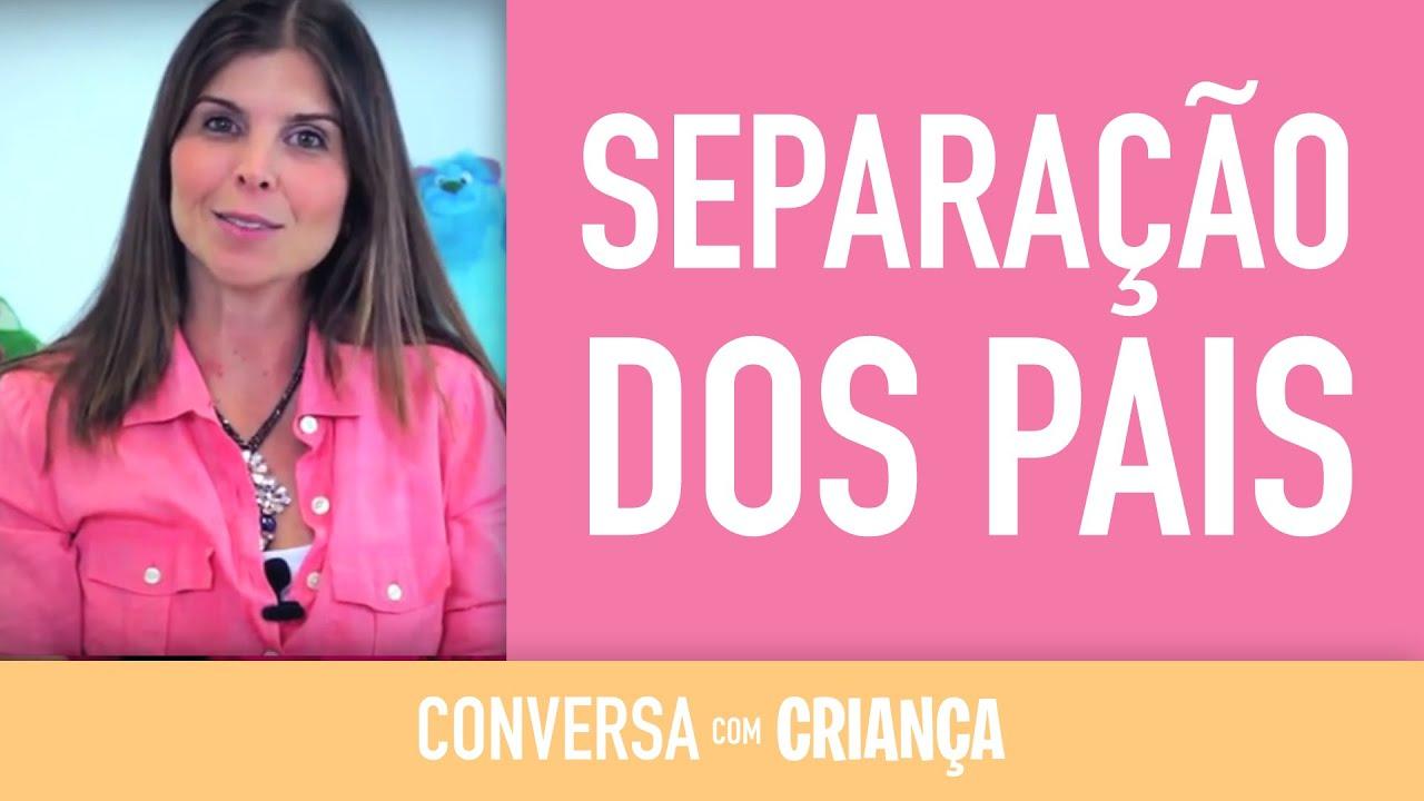 Separação dos Pais - Versão Resumida | Psicóloga Infantil Daniella Freixo de Faria
