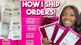 HOW I PACKAGE & SHIP ORDERS! *DETAILED TUTORIAL* | LIFE OF AN ENTREPRENEUR