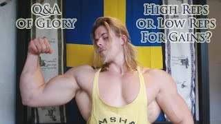 Q&A. High or Low Reps for Gains?
