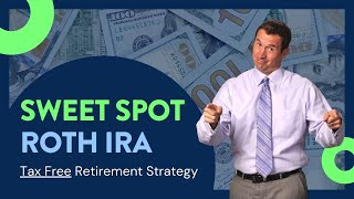 The Sweet Spot in ROTH IRA Conversions and Paying Taxes | Mark J Kohler | 2019