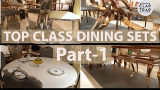 TOP CLASS DINING SETS | STYLISH AND RICH LOOKING| PART 1