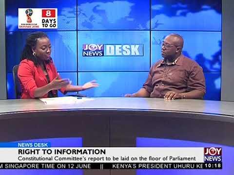 Right To Information - News Desk on Joy News (6-6-18)