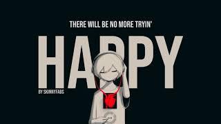Happy   Skinnyfabs | 1 Jam Dengan Lirik