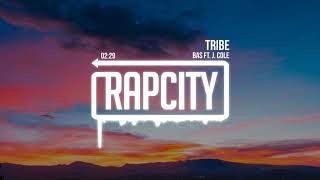 Bas   Tribe Ft. J. Cole
