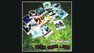 The Dollyrots - Won't Let Go
