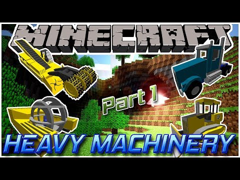 Heavy Machinery part 1 || Minecraft 1.12.2 Mod Showcase 23 ||