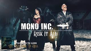 MONO INC.   Risk It All (Official Audio)