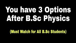 Career Options after BSc Physics