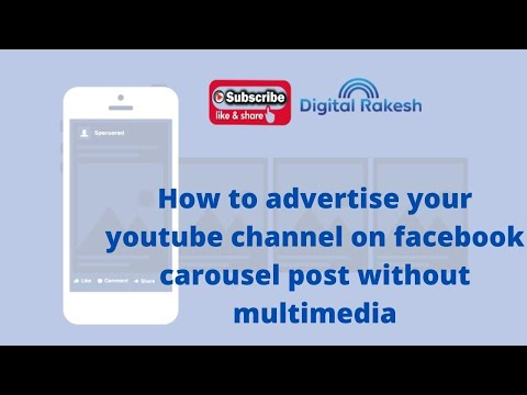 How to advertise your youtube channel on Facebook carousel post without multimedia