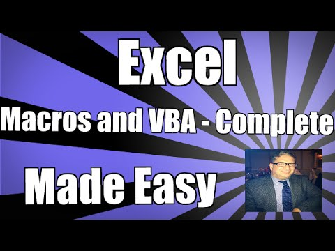 Using Excel Macros and VBA – Complete – Excel VBA 2010 2013 2007 2016 Tutorial Macros & Visual Basic