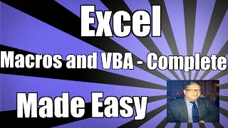 Using Excel Macros and VBA - Complete - Excel VBA 2010 2013 2007 2016 Tutorial Macros & Visual Basic