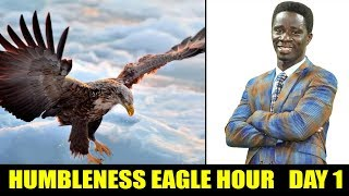  HUMBLENESS ( AHOBRASE3 ) EAGLE HOUR DAY 1  WITH EVANGELIST AKWASI AWUAH 