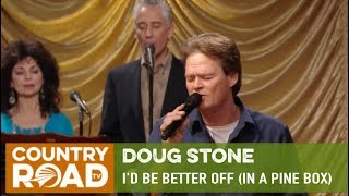 "Doug Stone sings ""I'd Be Better Off (In a Pine Box)"" on Country's Family Reunion"