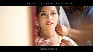 A Fast Teaser of Cinematic Wedding Highlight - by JOBEST