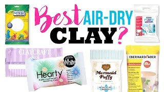 The BEST And WORST Air-Dry Clays!!! Testing Out 6 Popular DIY Clay Brands!