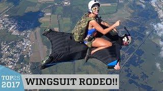Amazing Wingsuit Rodeo | Top 25 of 2017