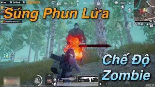 PUBG Mobile | Trải Nghiệm Chế Độ Zombie - Gatling Gun và Súng Phun Lửa Trong Bản Update Sắp Tới √